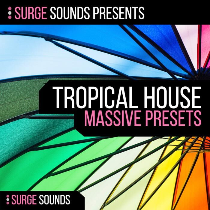 KYGO, Thomas Jack, Tropical House NI Massive Presets